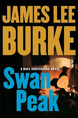 Image for Swan Peak: A Dave Robicheaux Novel (Dave Robicheaux Mysteries)