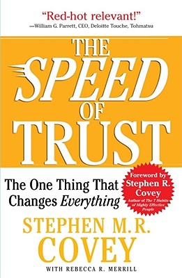 Image for The SPEED of Trust: The One Thing That Changes Everything