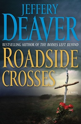 Image for Roadside Crosses: A Kathryn Dance Novel (Kathryn Dance Novels) by Deaver, Jef...