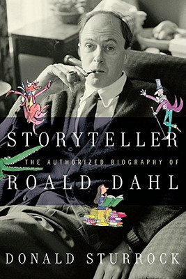 Image for Storyteller: The Authorized Biography of Roald Dahl