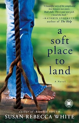 A Soft Place to Land, Susan Rebecca White