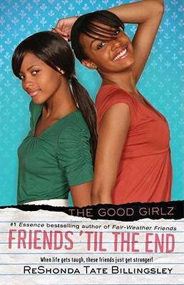 Image for Friends 'til the End (Good Girlz)
