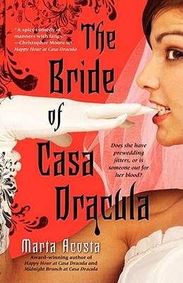 Image for The Bride of Casa Dracula (Casa Dracula, Book 3)