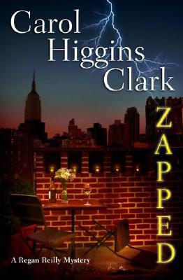 Zapped (Regan Reilly Mysteries, No. 11), Clark, Carol Higgins