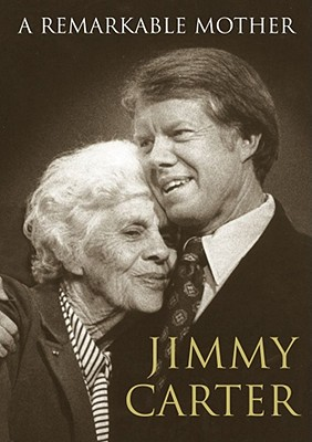 A Remarkable Mother (SIGNED), Carter, Jimmy
