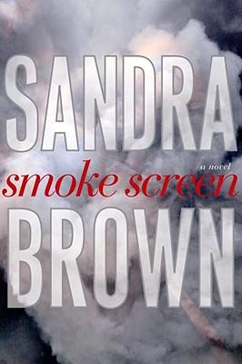 Smoke Screen: A Novel, SANDRA BROWN