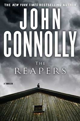 The Reapers: A Charlie Parker Thriller, Connolly, John