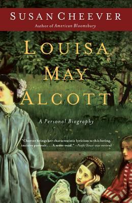 Louisa May Alcott: A Personal Biography, Susan Cheever