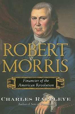 Image for Robert Morris: Financier of the American Revolution