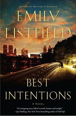 Best Intentions, Emily Listfield