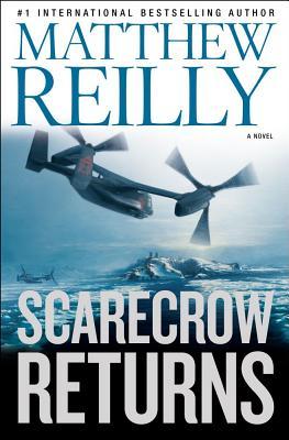 Scarecrow Returns, Matthew Reilly
