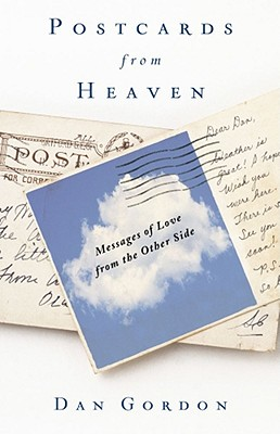 Image for Postcards from Heaven: Messages of Love from the Other Side