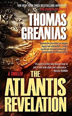 The Atlantis Revelation: A Thriller, Thomas Greanias