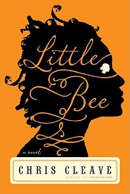 Little Bee: A Novel, Chris Cleave