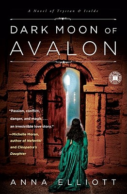 Image for DARK MOON OF AVALON A Novel of Trystan & Isolde