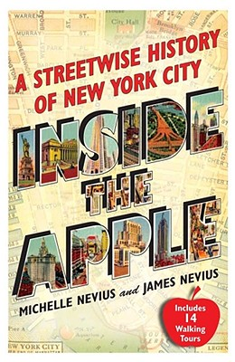 Image for Inside the Apple: A Streetwise History of New York City