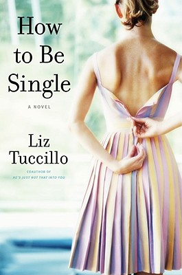 How To Be Single, Liz Tuccillo