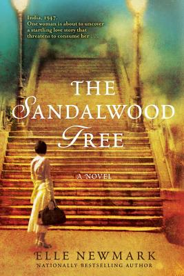 The Sandalwood Tree: A Novel, Elle Newmark