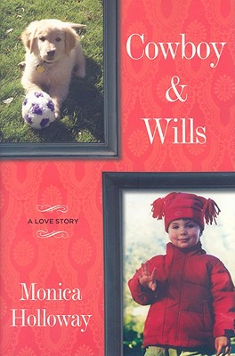 Image for Cowboy & Wills: A Love Story