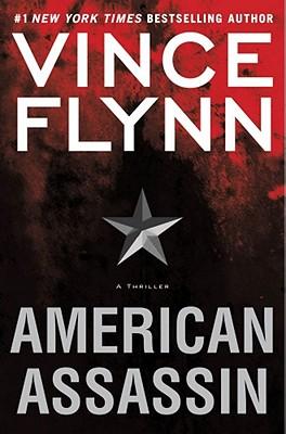 American Assassin: A Thriller (Mitch Rapp), Vince Flynn