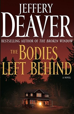 The Bodies Left Behind: A Novel, Deaver,Jeffery