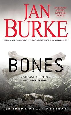 """Bones: An Irene Kelly Mystery (Irene Kelly Mysteries), """"Burke, Jan"""""""