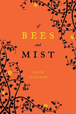 Bees and Mist, Setiawan, Erick
