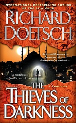 The Thieves of Darkness, Richard Doetsch