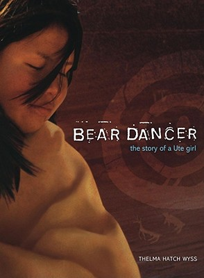 Image for Bear Dancer Story Of A Ute Girl