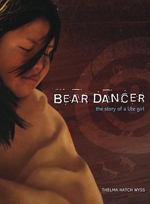 Image for Bear Dancer Story Of A Ute Girl