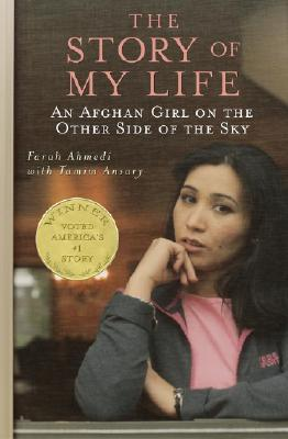 Image for STORY OF MY LIFE AN AFGHAN GIRL ON THE OTHER SIDE OF THE SKY