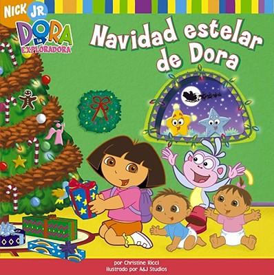 Image for Navidad estelar de Dora (Dora's Starry Christmas) (Dora la Exploradora/Dora the Explorar (Spanish)) (Spanish Edition)