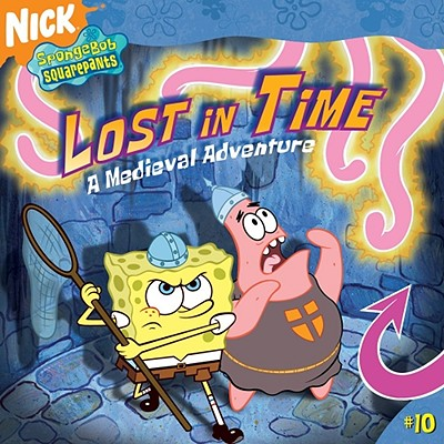Image for Lost in Time: A Medieval Adventure (Spongebob Squarepants)