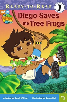 Image for Diego Saves the Tree Frogs (Go, Diego, Go! Ready-to-Read)