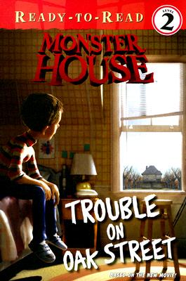 Image for Trouble on Oak Street (Monster House, Ready-to-Read. Level 2)