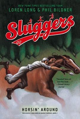 "Horsin' Around (Sluggers), ""Long, Loren, Bildner, Phil"""