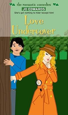 Love Undercover, Edwards, Jo