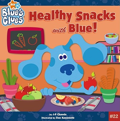 Image for Healthy Snacks with Blue! (Blue's Clues)