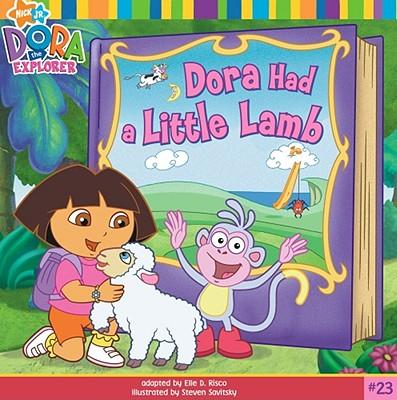 Image for Dora Had a Little Lamb (23) (Dora the Explorer)