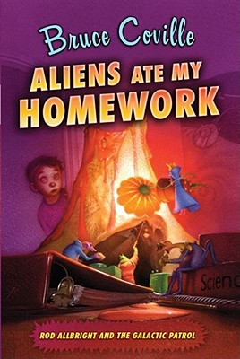 Image for Aliens Ate My Homework (Rod Allbright and the Galactic Patrol)