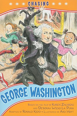 Image for Chasing George Washington (Kennedy Center Presents: Capital Kids)