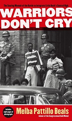 Image for Warriors Don't Cry: A Searing Memoir of the Battle to Integrate Little Rock's Central High