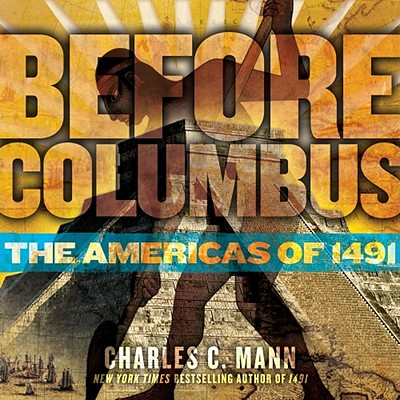 Image for Before Columbus: The Americas of 1491