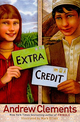 Extra Credit (Junior Library Guild Selection), Andrew Clements