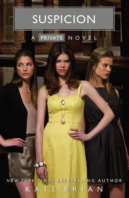 Suspicion (Private), Kate Brian