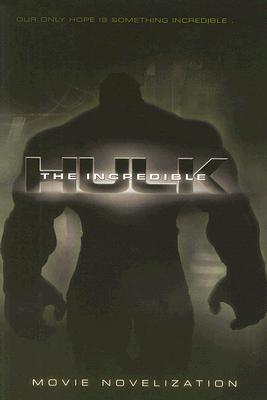 Image for Incredible Hulk Movie Novelization