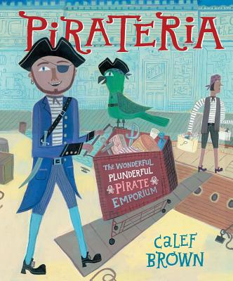 Image for Pirateria: The Wonderful Plunderful Pirate Emporium