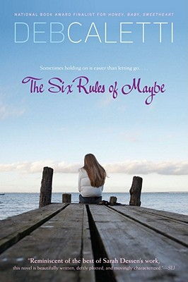 """The Six Rules of Maybe, """"Caletti, Deb"""""""