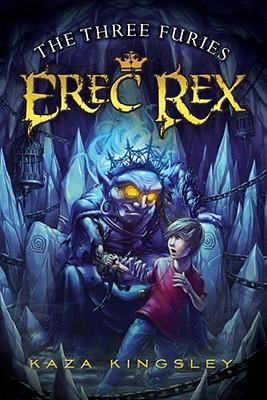 "The Three Furies (Erec Rex), ""Kingsley, Kaza"""