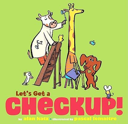 "Let's Get a Checkup!, ""Katz, Alan"""